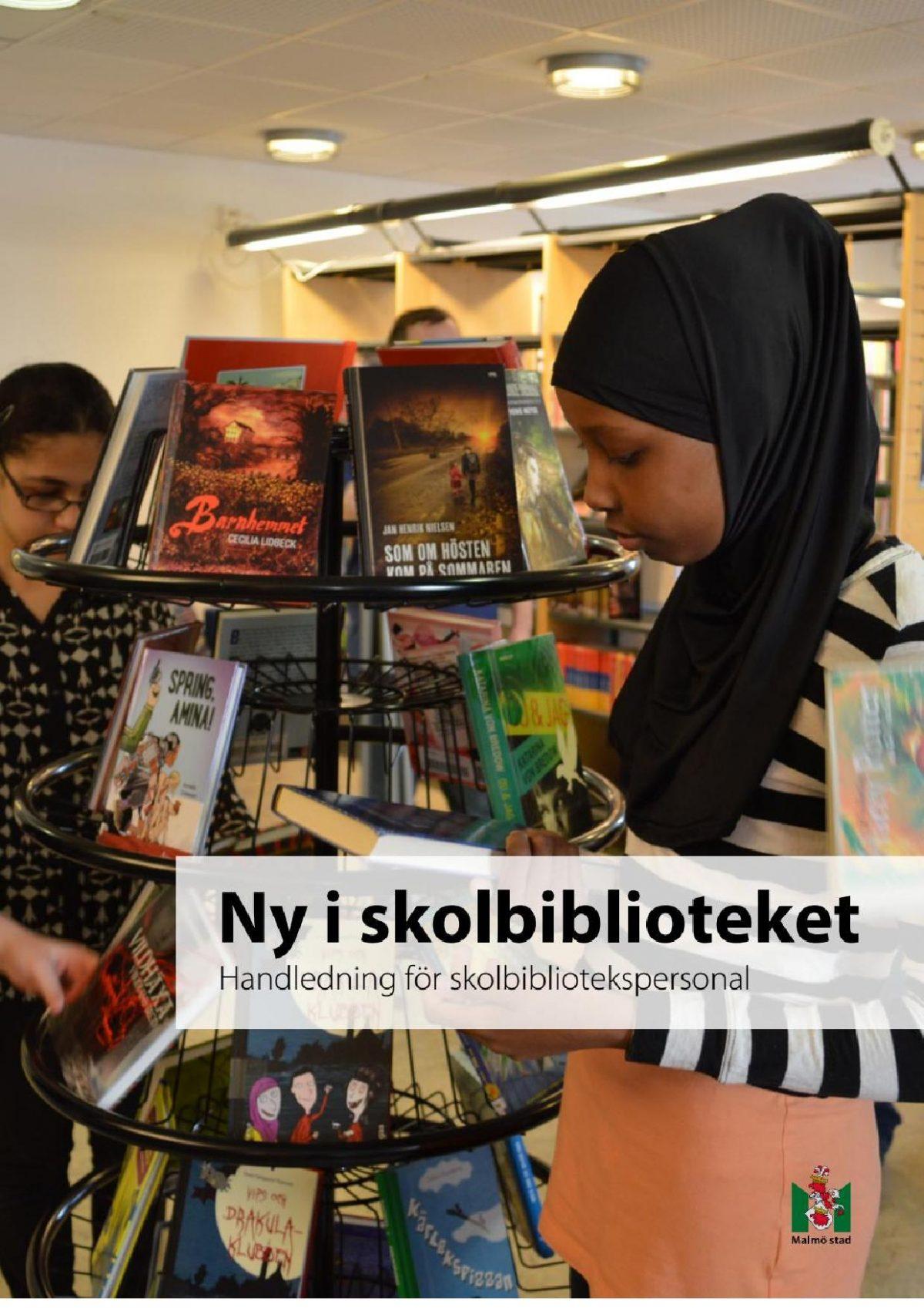Handledning för skolbibliotekspersonal – skrift från Malmö stad